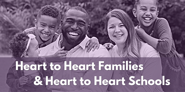 Heart to Heart Families and Schools.png