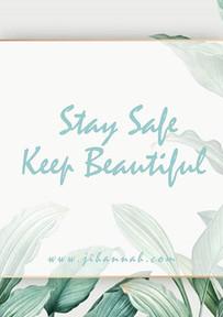 🍃🍃🍃 Stay Safe Keep Beautiful 💕.jpg