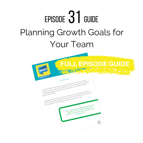 Guide to Episode 31: Planning Growth Goals for Your Team