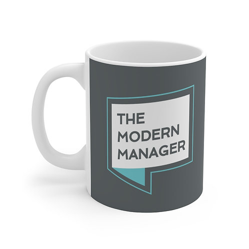 Be a Modern Manager Mug: Grey