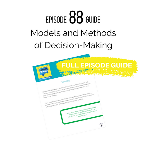 Guide to Episode 88: Models and Methods of Decision-making