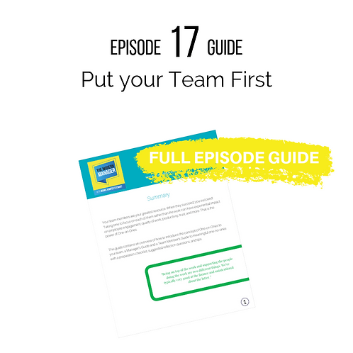 Guide 17: Putting Your Team First
