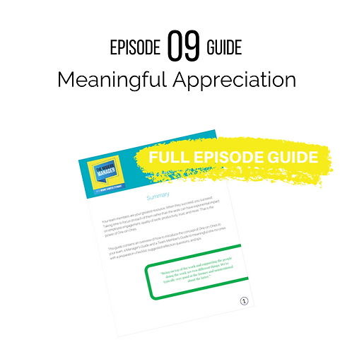 Guide to Episode 9: Meaningful Appreciation