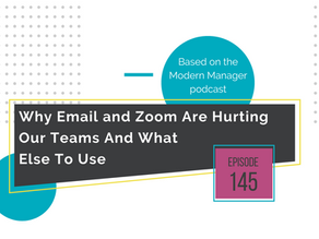 Why Email and Zoom Are Hurting Our Teams And What Else to Use