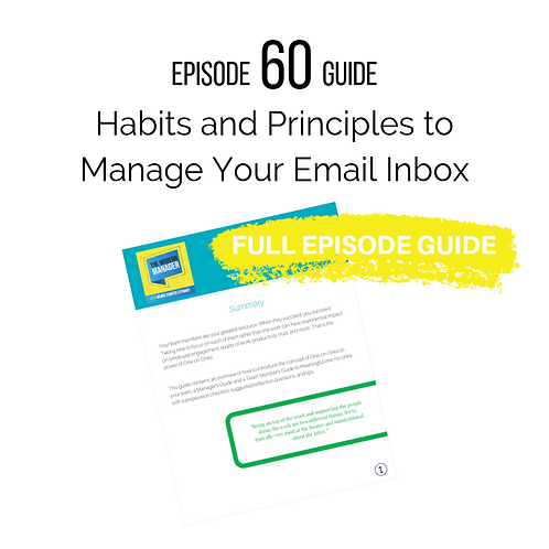 Guide to Episode 60: Habits and Principles to Manage Your Email Inbox