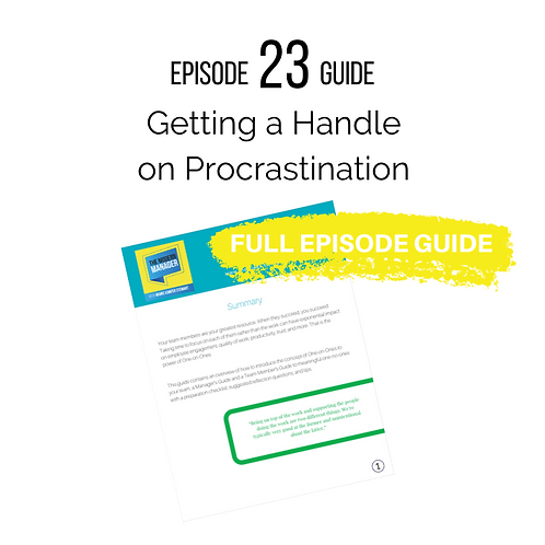 Guide to Episode 23: Getting a Handle on Procrastination