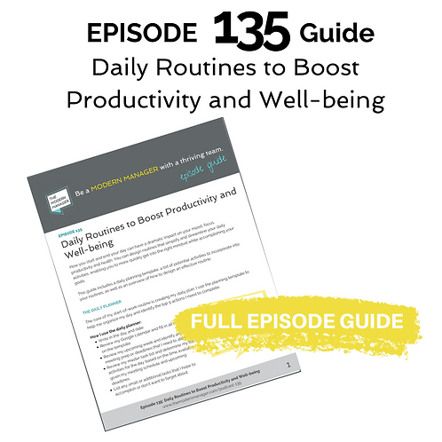 Guide to Episode 135: Daily Routines to Boost Productivity and Well-being