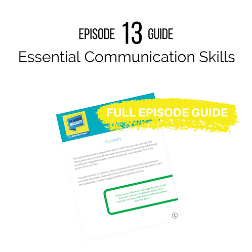 Guide to Episode 13: Essential Communication Skills