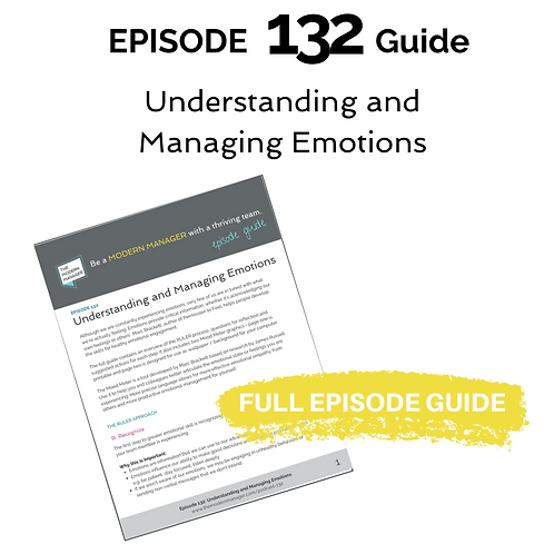 Guide to Episode 132:Understanding and Managing Emotions
