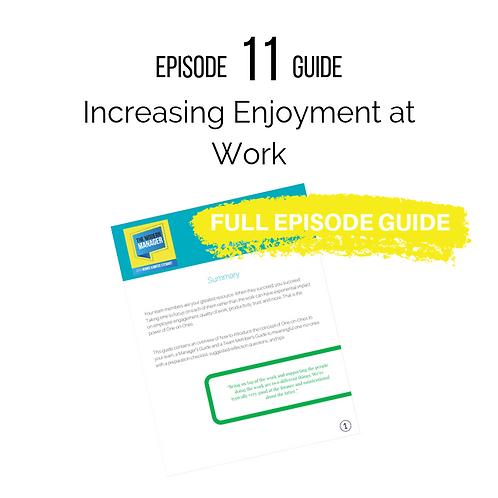 Guide 11: Increasing Enjoyment at Work