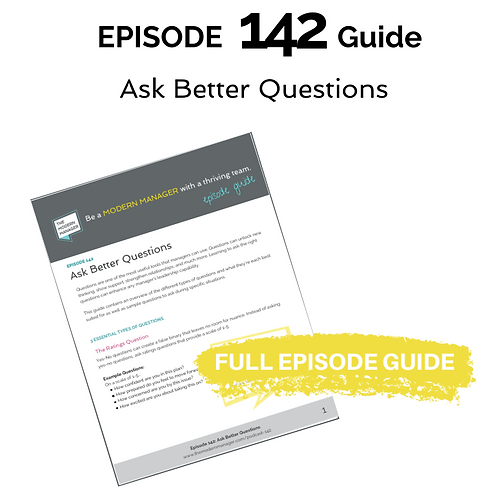 Guide to Episode 142: Ask Better Questions