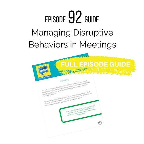 Guide to Episode 92: Managing Disruptive Behaviors in Meetings