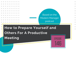 How to Prepare Yourself and Others For A Productive Meeting