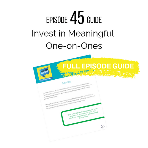 Guide 45: Invest in Meaningful One-on-Ones