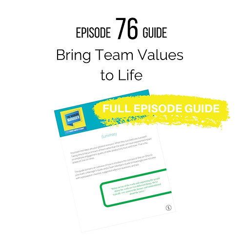 Guide to Episode 76: Bring Team Values to Life
