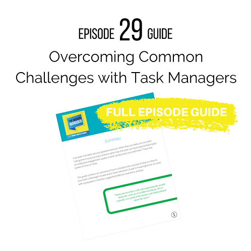 Guide to Episode 29: Overcoming Common Challenges with Task Managers