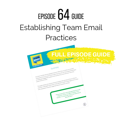 Guide to Episode 64: Establishing Team Email Practices