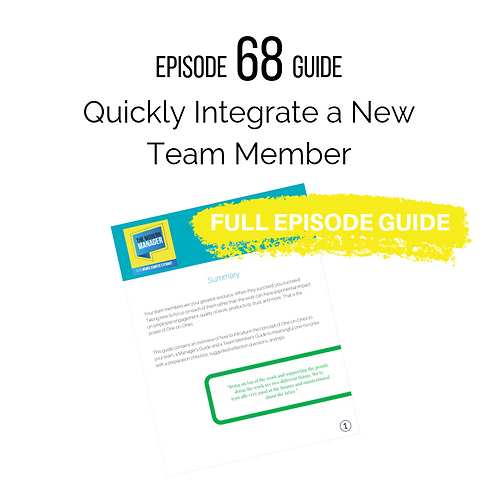 Guide to Episode 68: Quickly Integrate a New Team Member