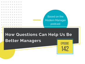 How Questions Can Help Us Be Better Managers