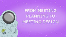 The 3 Secrets to Great Meetings.jpg