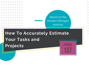 How To Accurately Estimate Your Tasks and Projects