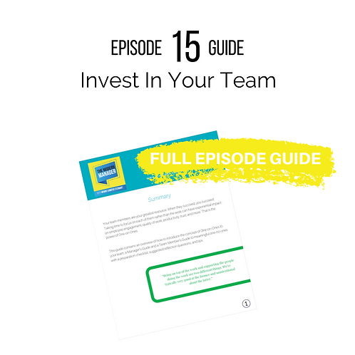 Guide to Episode 15: Investing in Your Team