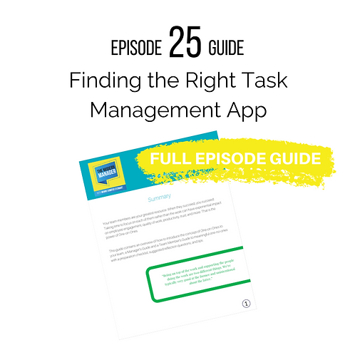 Guide to Episode 25: Finding the Right Task Management App
