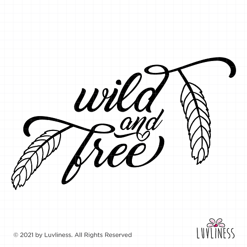 Wild and Free BOHO SVG PNG EPS Digital Download