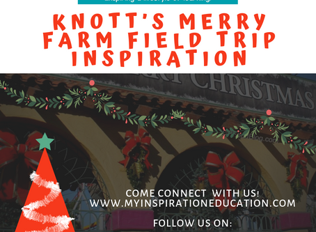 Knott's Merry Farm Field Trip Inspiration