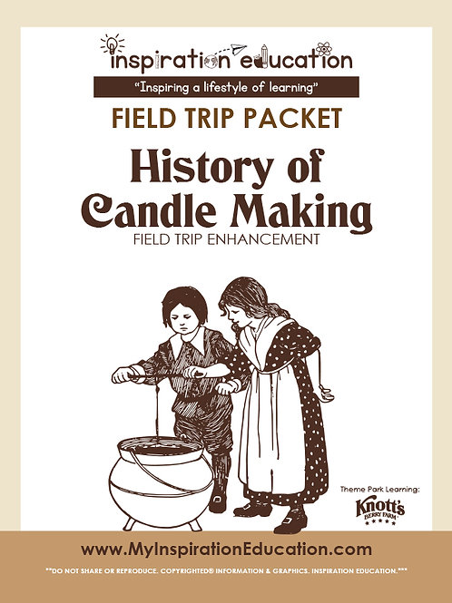 History of Candle Making (Field Trip Packet)