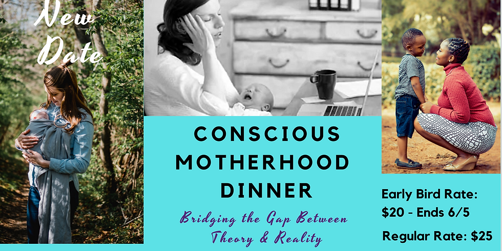 Conscious Motherhood Dinner