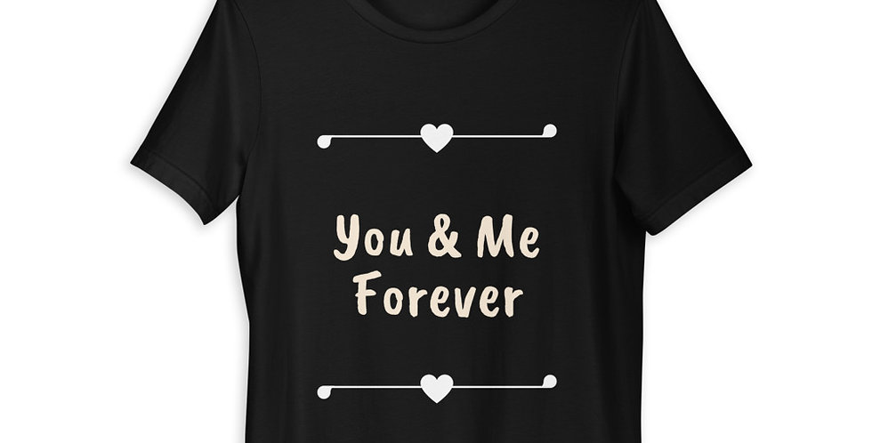 you and me for ever couple t shirts