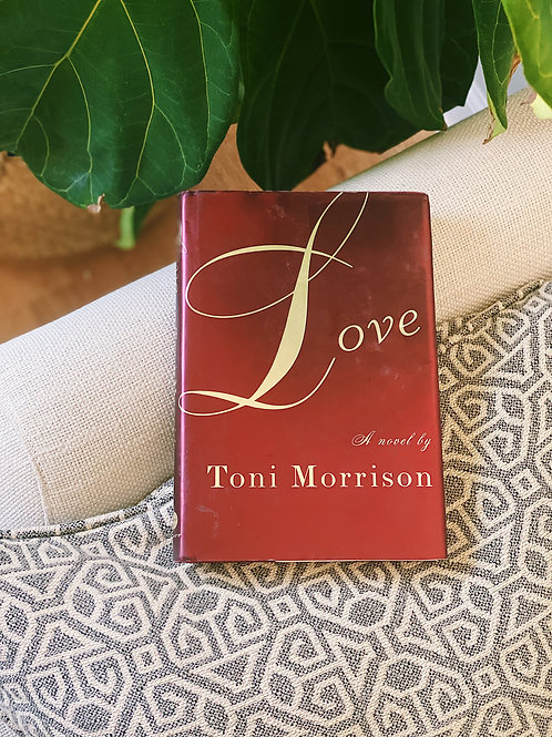 "Hard Cover ""Love: A Novel"" by Toni Morrison (First Edition)"