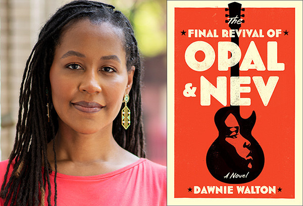 Final Revival of Opal and Nev by Dawnie Walton