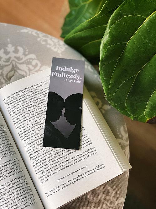 Indulge Endlessly Bookmark
