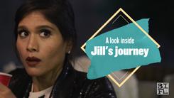 "BIFL: The Series - ""A Look Inside Jill's Journey"" BTS"