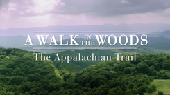 """""""A Walk in the Woods"""" - Featurette"""