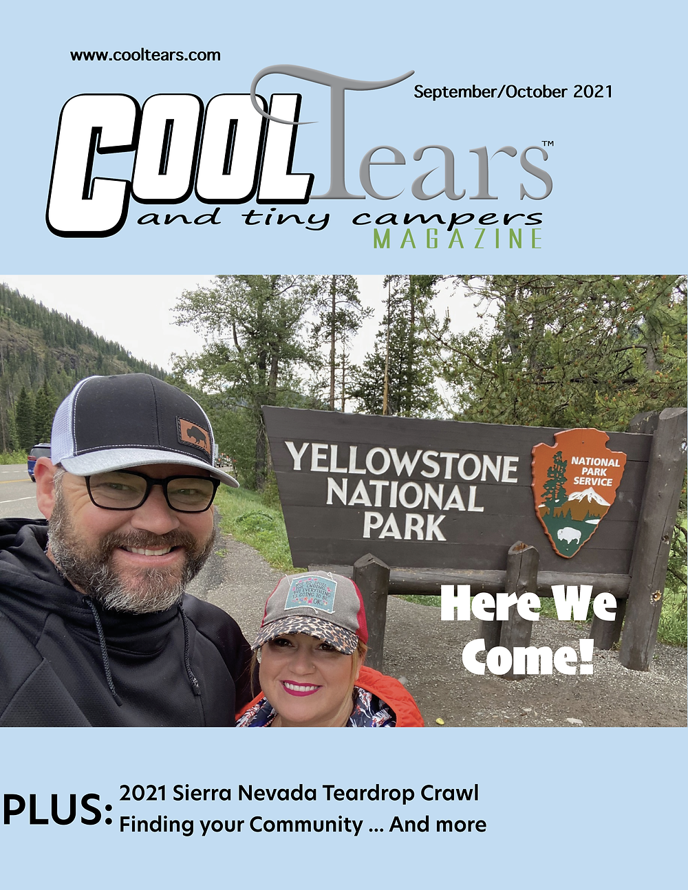 Cover of Cool Tears & Tiny Campers September/October 2021 issue featuring Brad and Tabitha Bottoms on their epic two week trip to Yellowstone National Park and other national parks.