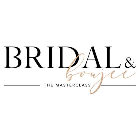 Bridal & Boujee The Masterclass