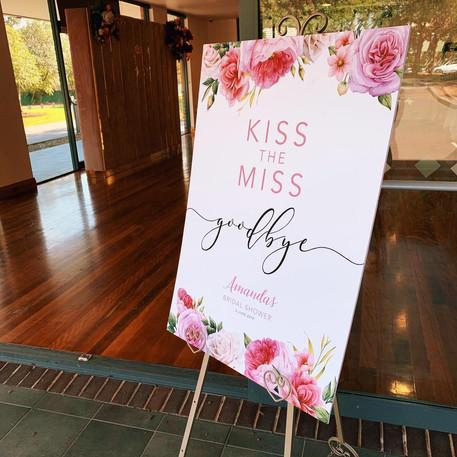 Kiss the Miss Goodbye Custom Sign
