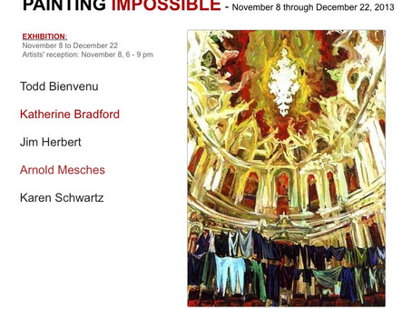 PAINTING IMPOSSIBLE - November 8 through December 22, 2013