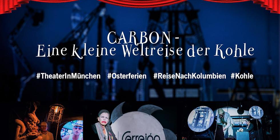 Teatro - CARBON - Eine kleine Weltreise der Kohle - CANCELADO