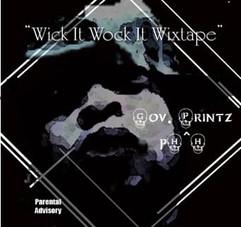 Wick It Wock It Wixtape