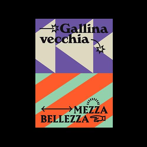 Gallina vecchia - Poster