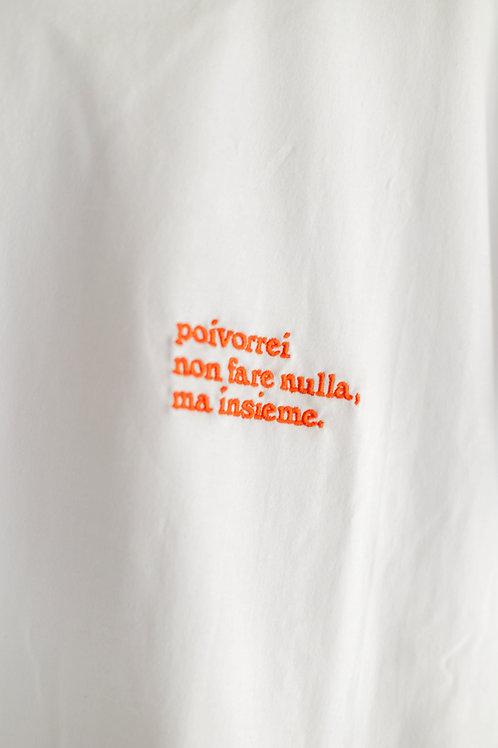 t-shirt poivorrei non fare nulla ma insieme poivorrei