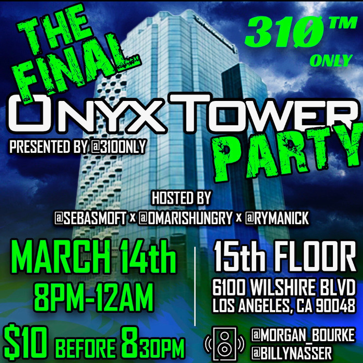 Final Onyx Towers Rager