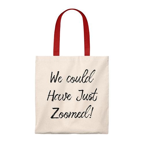 We could have just zoomed, Zoom, Online Meeting Meme, Tote Bag - Vintage