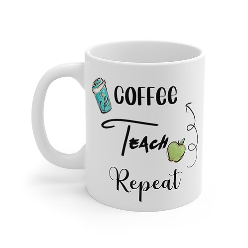 Coffee, Teach, Repeat, Teacher Mug