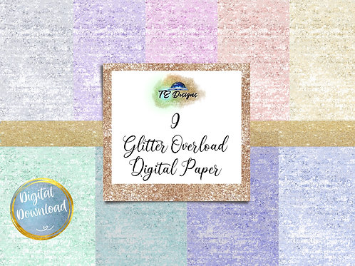 Glitter Overload digital papers