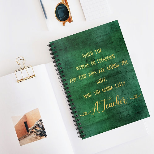 Who are you gonna Call?  Spiral Notebook - Ruled Line